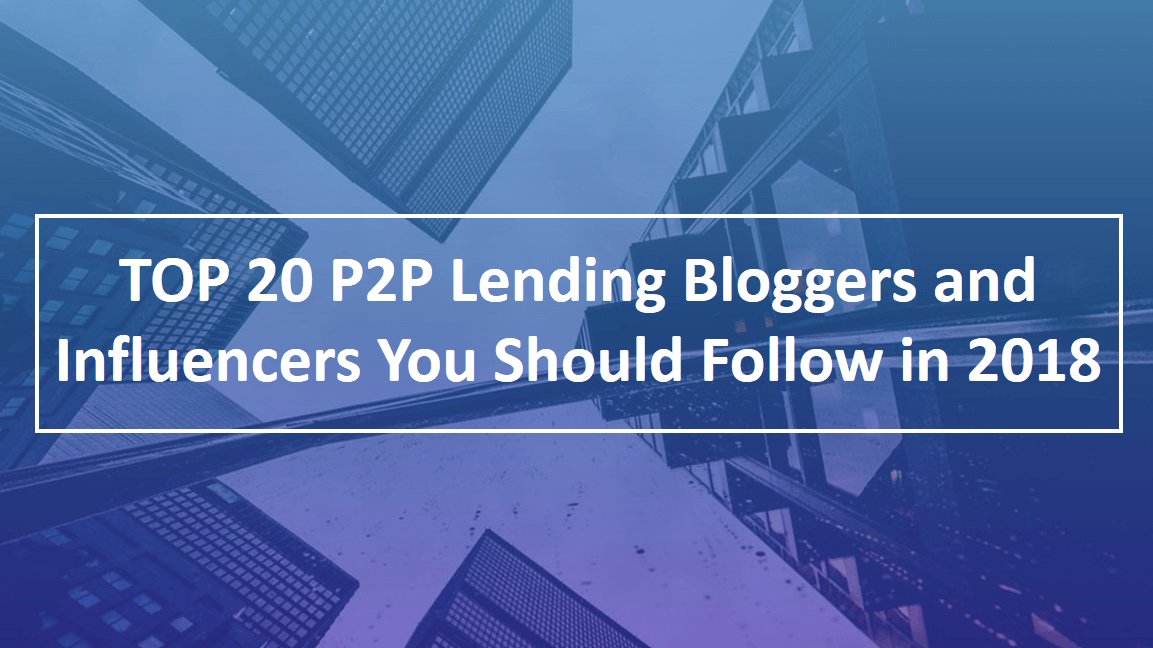 TOP 20 P2P Lending Bloggers and Influencers
